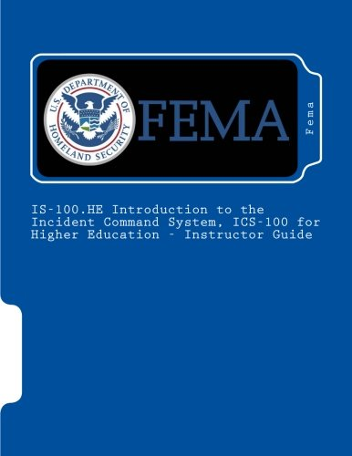 Is-100.He Introduction to the Incident Command System,: Fema