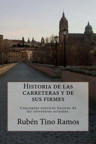 Historia de Las Carreteras y de Sus: Dr Ruben Tino