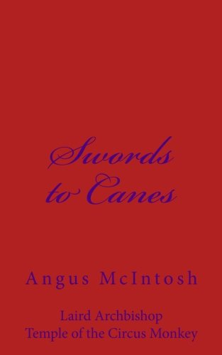 Swords to Canes: Angus McIntosh