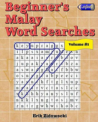 Beginner's Malay Word Searches - Volume 1: Zidowecki, Erik