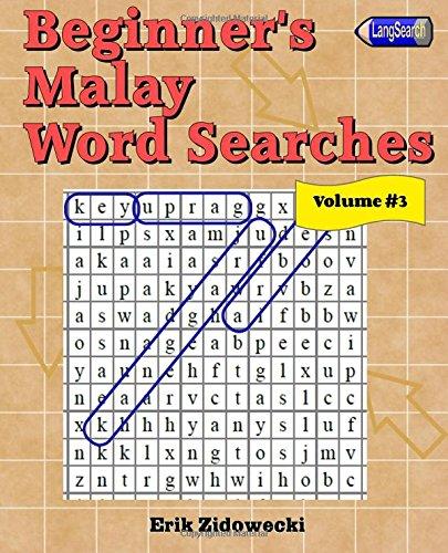 Beginner's Malay Word Searches - Volume 3: Zidowecki, Erik