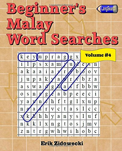 Beginner's Malay Word Searches - Volume 4: Zidowecki, Erik