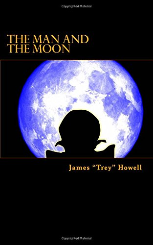 9781539991144: The Man and the Moon
