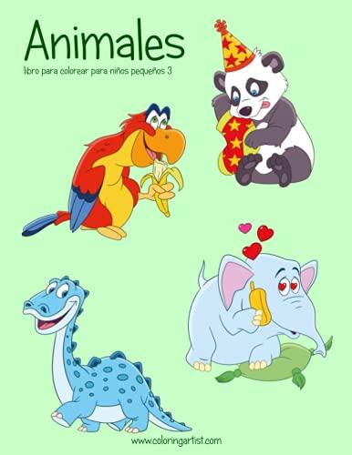 9781539998853: Animales libro para colorear para niños pequeños 3: Volume 3 (Animales para niños pequeños)