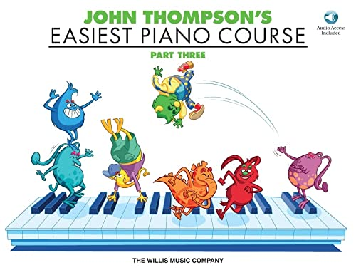 9781540013699: John Thompson's Easiest Piano Course - Part 3 - Book/Audio: Part 3 - Book/Audio [With CD (Audio)]