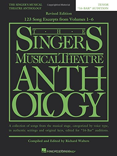 9781540024343: The Singer's Musical Theatre Anthology: Tenor - 16-bar Audition (Replaces 00230041)