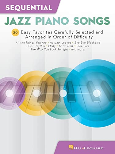 9781540041555: Sequential Jazz Piano Songs: 26 Easy Favorites Carefully Selected and Arranged in Order of Difficulty