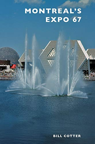 9781540200969: Montreal's Expo 67