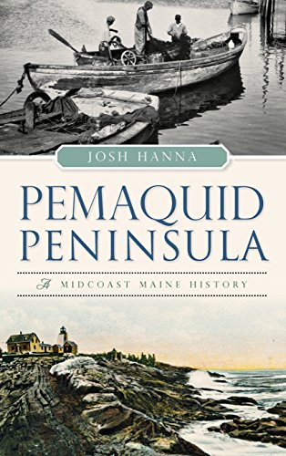 9781540202475: Pemaquid Peninsula: A Midcoast Maine History