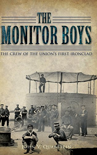 9781540203250: The Monitor Boys: The Crew of the Union's First Ironclad