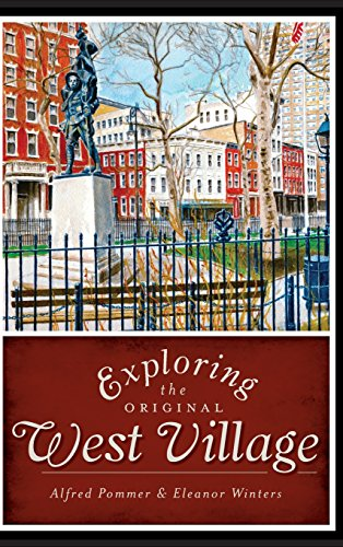 9781540205476: Exploring the Original West Village