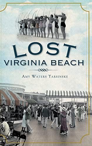 9781540205704: Lost Virginia Beach