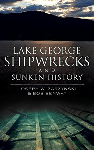 9781540205759: Lake George Shipwrecks and Sunken History
