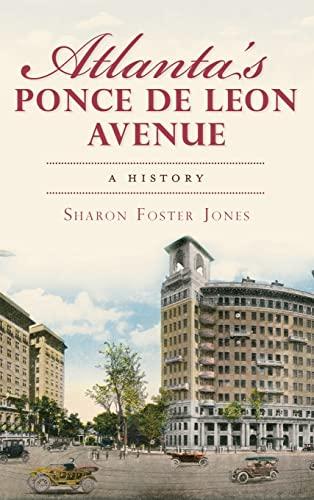 9781540206138: Atlanta's Ponce de Leon Avenue: A History