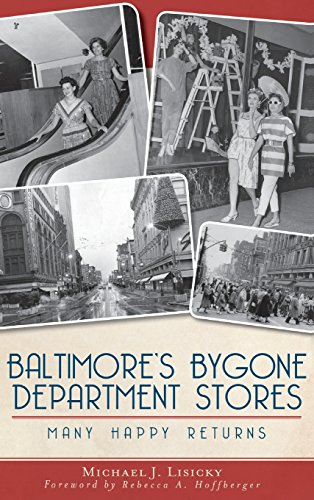 9781540207197: Baltimore's Bygone Department Stores: Many Happy Returns