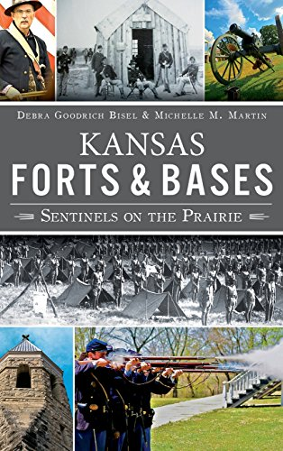 9781540207722: Kansas Forts and Bases: Sentinels on the Prairie