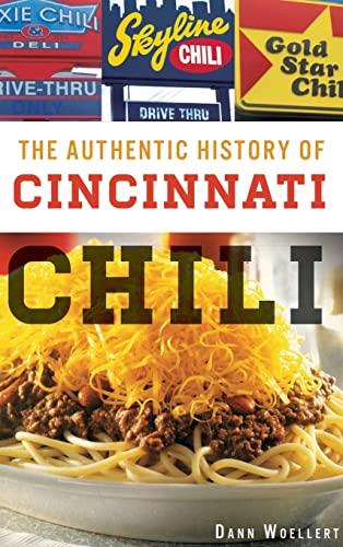 9781540208316: The Authentic History of Cincinnati Chili
