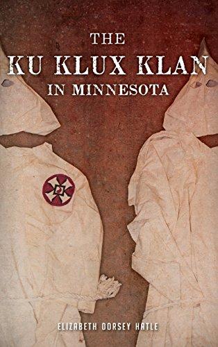 9781540208989: The Ku Klux Klan in Minnesota