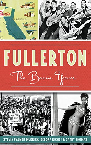 9781540209467: Fullerton: The Boom Years