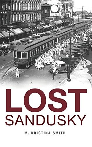 9781540210753: Lost Sandusky