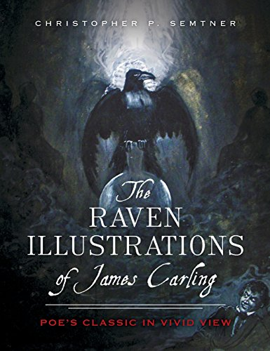 9781540211422: The Raven Illustrations of James Carling: Poe's Classic in Vivid View