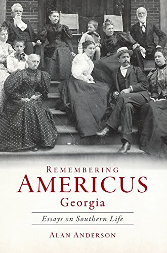 9781540217530: Remembering Americus, Georgia: Essays on Southern Life