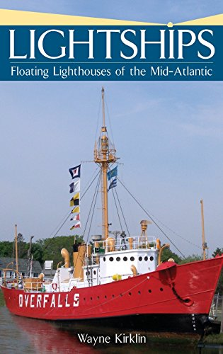 9781540218179: Lightships: Floating Lighthouses of the Mid-Atlantic