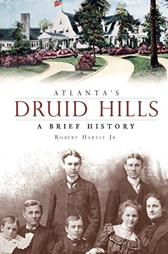 9781540218247: Atlanta's Druid Hills: A Brief History