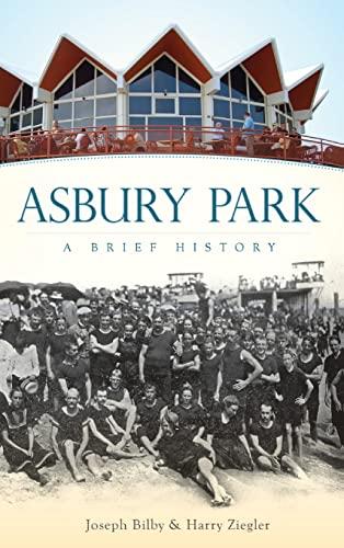 9781540219510: Asbury Park: A Brief History