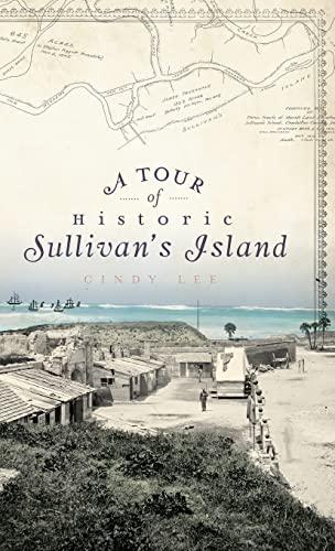 9781540223838: A Tour of Historic Sullivan's Island