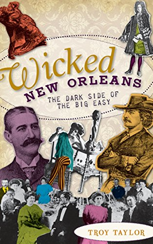 9781540224194: Wicked New Orleans: The Dark Side of the Big Easy