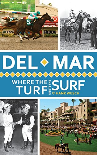 9781540230386: del Mar: Where the Turf Meets the Surf
