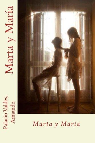 Marta y Maria: Armando, Palacio Valdes