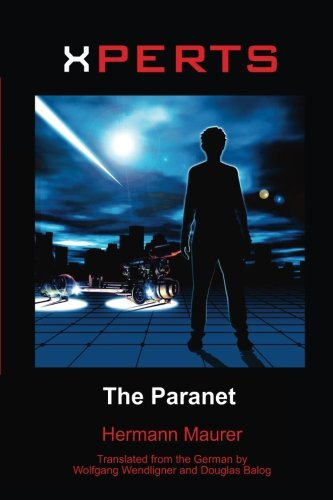 9781540328854: XPERTS: The Paranet (Volume 8)