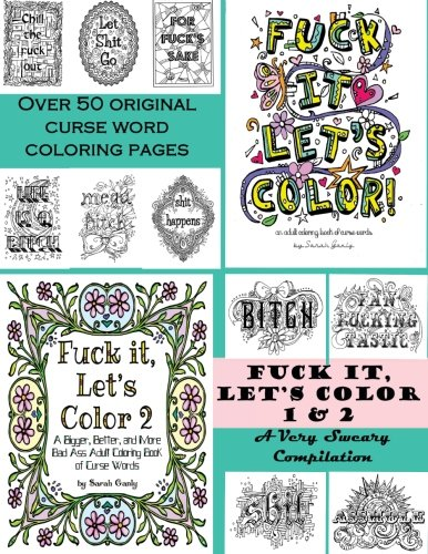 Fuck it Let's Color 1 & 2 A Very Sweary Compilation: Sarah Ganly