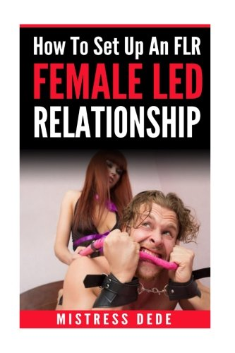 Female led relationship training