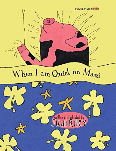 9781540345141: When I am Quiet on Maui (Tiki Tales Bedtime Stories About Hawaii) (Volume 1)