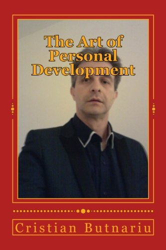 9781540349378: The Art of Personal Development: The Purpose of Your Life
