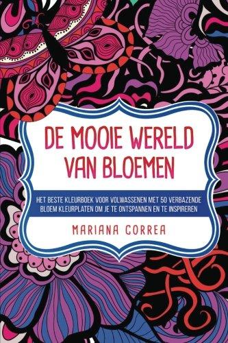 de Mooie Wereld Van Bloemen: Het Beste: Correa, Mariana