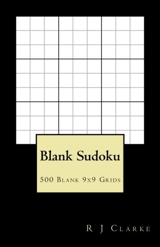 Blank Sudoku : 500 Blank 9x9 Grids 9781540355294 This book contains 500 Blank 9x9 Sudoku Grids. This book is ideal for when you have made a mistake on a Sudoku puzzle and need to transf