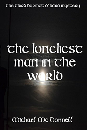 The Loneliest Man in the World (Paperback): Michael McDonnell