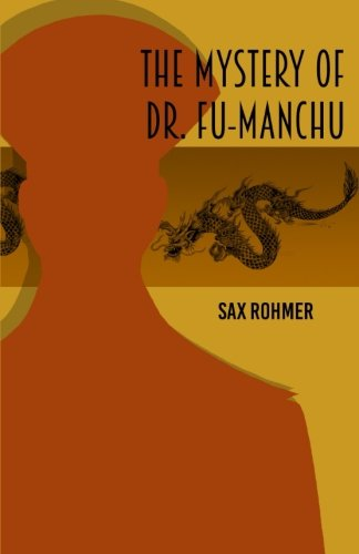 9781540357045: The Mystery of Dr Fu Manchu