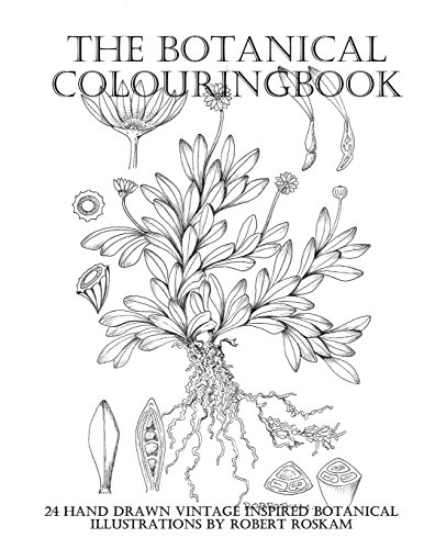 The Botanical Colouringbook: 24 Hand Drawn Vintage Inspired Botanical Illustrations by Robert Roskam