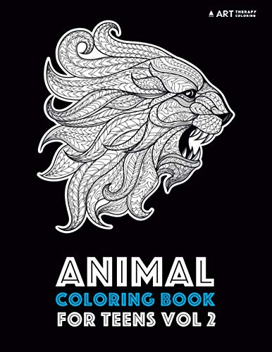 Animal Coloring Book For Teens Vol 2: Art Therapy Coloring