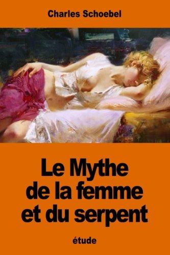 Le Mythe de la Femme Et Du: Charles Schoebel