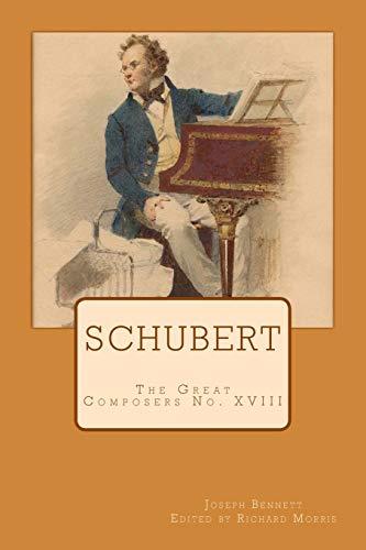 Schubert: The Great Composers No. XVIII (Paperback): Joseph Bennett