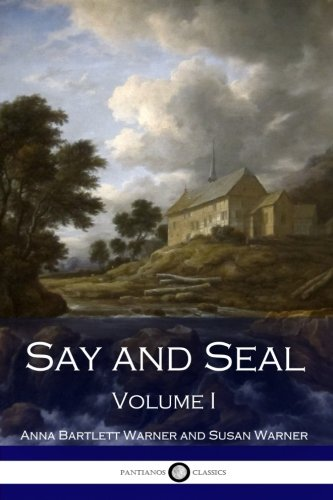 9781540388148: Say and Seal, Volume I