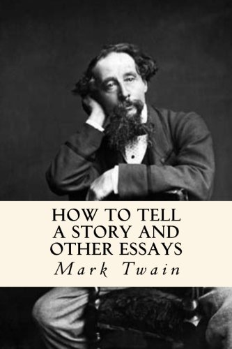9781540388520: How to Tell a Story and Other Essays