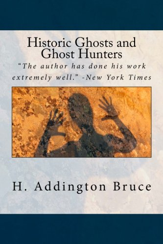 9781540397928: Historic Ghosts and Ghost Hunters