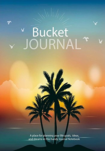 Bucket Journal : A place for planning: Journals, Blank Books